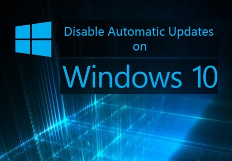 Disable Windows 10 Updates